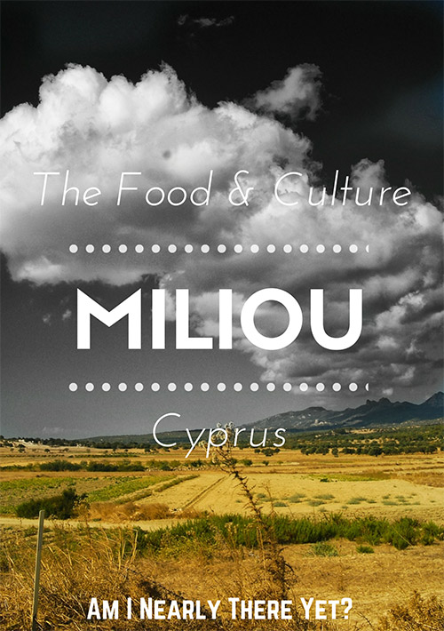 Food and Culture Miliou Cyprus